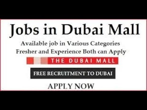Jobs in Dubai /  Sales & Cashier / The Dubai Mall / Free Recruitment / Urgent Requirement /2018