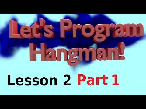 Let's Program Hangman - 2 Part 1 - Selecing a Letter (Python 3.2.5)