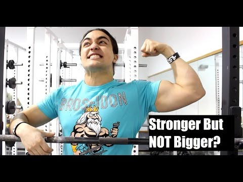 WHY Am I Getting Stronger But NOT Bigger?
