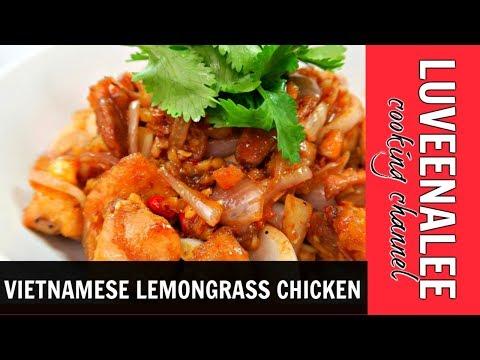 Lemongrass Chicken - Lemongrass Chicken Recipe