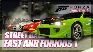 Forza Horizon 3 - The Fast and The Furious Recreation! (Build & Street Race)