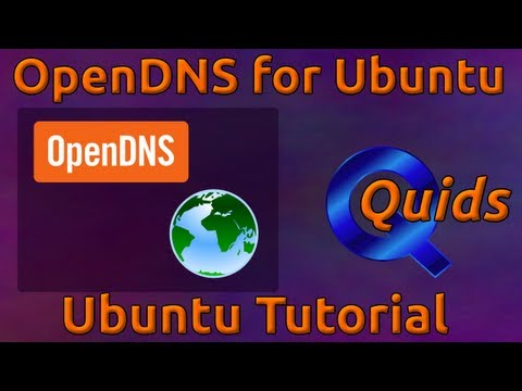 How to use OpenDNS in Ubuntu 12.04