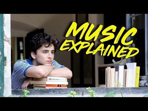 The Music in Call Me By Your Name Explained