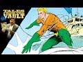 DC Tales From The Vault Aquaman In Comics