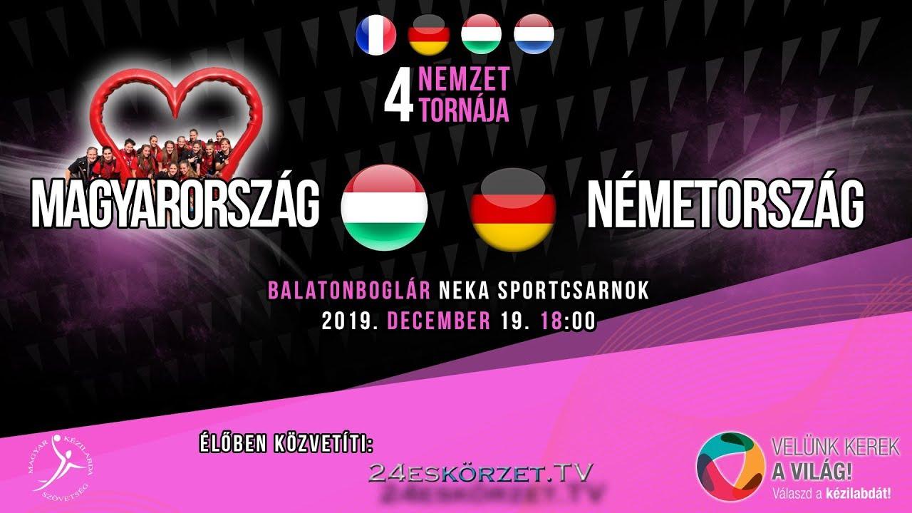 4 Nemzet tornája Magyarország - Németország női ifjúsági kézilabda mérkőzés