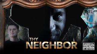 Thy Neighbor [2018] Trailer