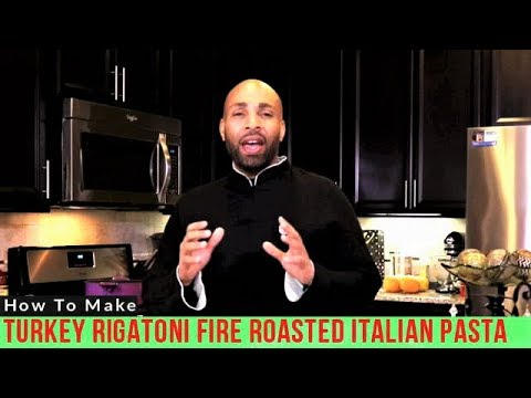 How To Make Turkey Rigatoni Fire Roasted Italian Pasta?