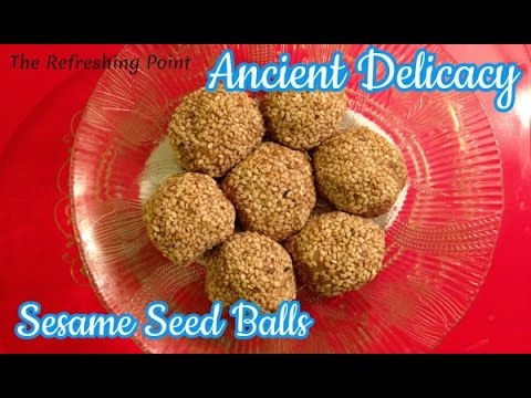 Ancient Delicacy - Sesame Seed Cakes or Balls - Simple Recipe