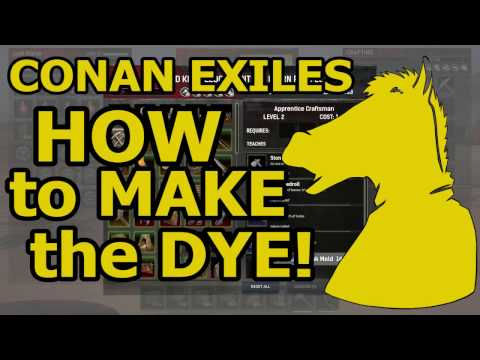 CONAN EXILES How to make the DYE in 30 sec (PTR)