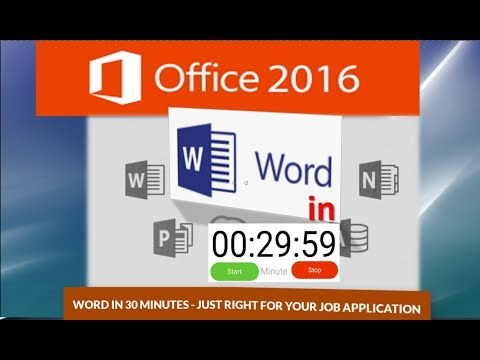 Word Tutorial: Learn Word in 30 Minutes - Just Right for your Job Application