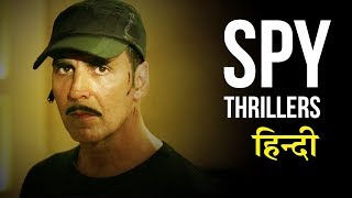 Top 10 Best Spy Thriller Movies of Bollywood (Hindi)