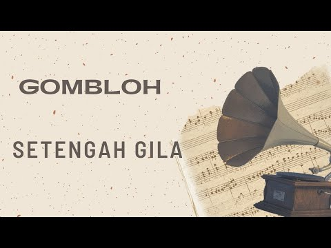 Gombloh - Setengah Gila