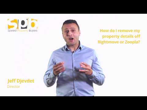 How Do I Remove Property Details off Rightmove and Zoopla | Speed Property Buyers