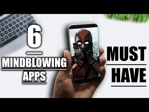 Top 6 MIND ✅ BLOWING Android Apps 2018 MUST TRY