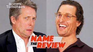 "The Gentlemen's Matthew McConaughey & Hugh Grant Play ""Name the Review"