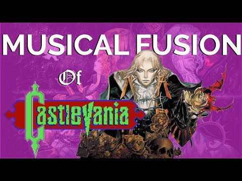 The Musical Fusion of the Castlevania Series