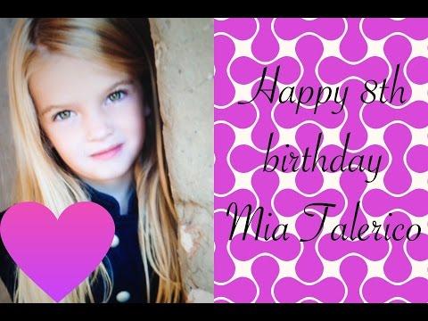 Happy 8th Birthday Mia Talerico