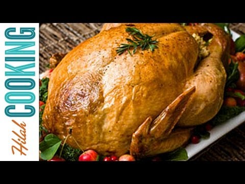 How To Cook a Turkey - Easy Roast Turkey Recipe | Hilah Cooking