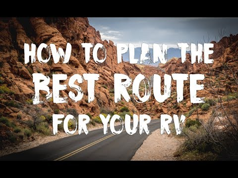 How To Plan The Best Driving Route For Your RV