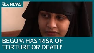 Shamima Begum exposed to real risk of torture or death, court told | ITV News