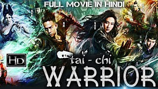 Tai Chi Warrior (2017) Latest Chinese Full Hindi Dubbed Movie | David Chiang | Chinese Action Movie