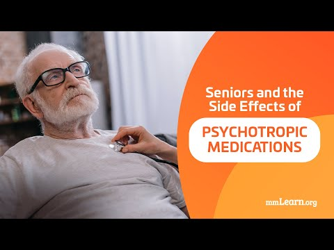 Seniors and the Side Effects of Psychotropic Medications