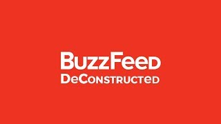BuzzFeed Deconstructed - Why Is It So Disliked?