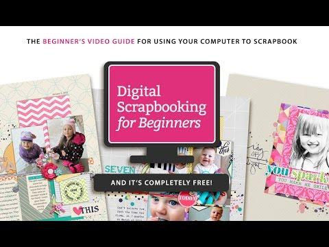 Digital Scrapbooking for Beginners