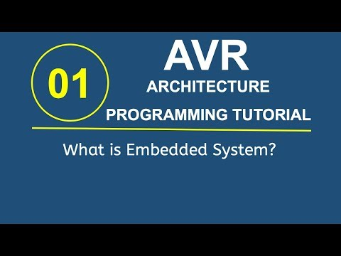 Embedded Systems Programming with AVR 1- What is Embedded Systems?