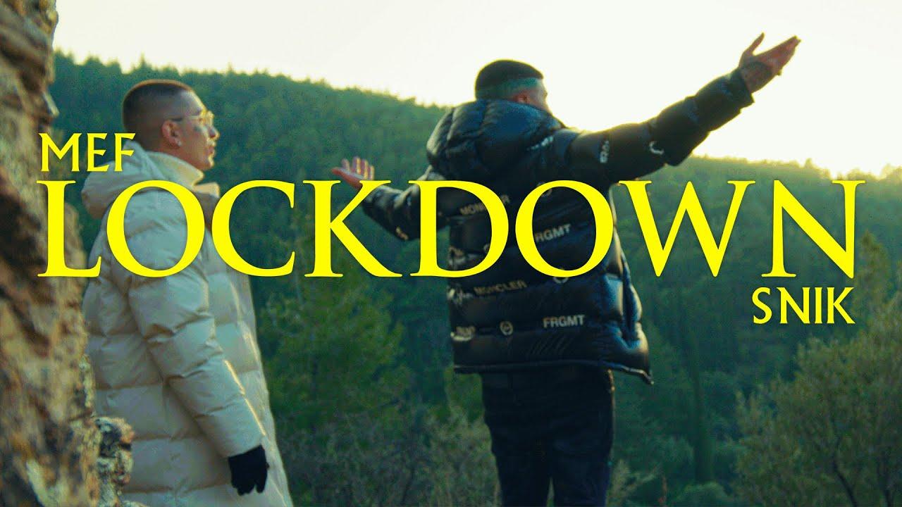 Lockdown - Mef, SNIK