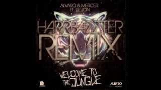 Alvaro & Mercer feat  Lil Jon- Welcome to the jungle (Harrbazzter Remix)