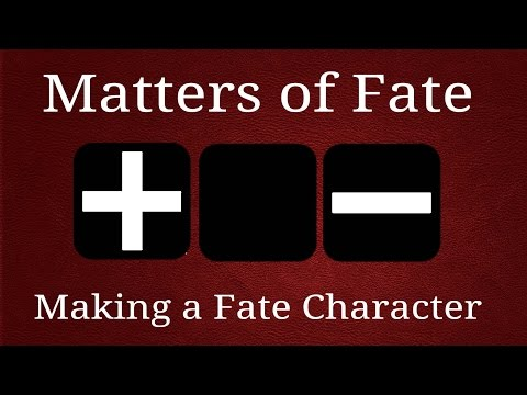 Making a Fate Character