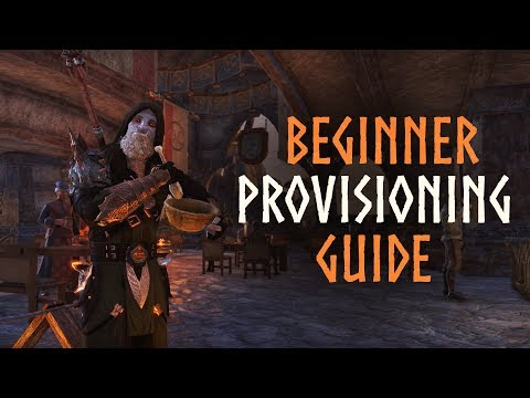 ESO Beginner Provisioning Guide - Become a Master Provisioner in the Elder Scrolls Online