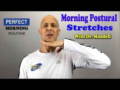 Morning Exercise Stretches to Improve Your Posture with Dr. Mandell