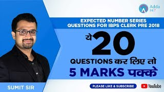 Expected Number Series Questions For Ibps Clerk Pre | ये 20 Questions कर लिए तो 5 Marks पक्के