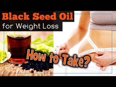 Black Seed Oil for Weight Loss: How to Take?