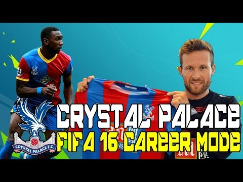 FIFA 16 CAREER MODE | CRYSTAL PALACE | #1 | IT BEGINS!