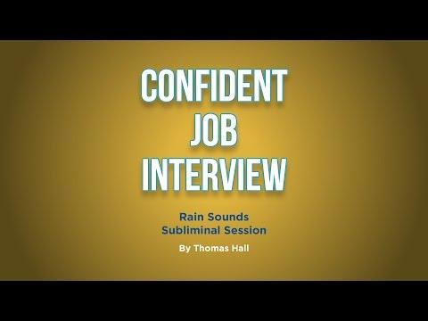 Confident Job Interview - Rain Sounds Subliminal Session - By Thomas Hall