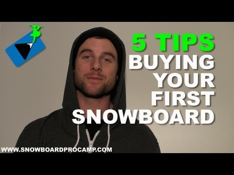 5 Tips for Buying your First Snowboard - Snowboard Gear Tips