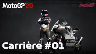 MOTO GP 20 - MODE CARRIERE - ON COMMENCE EN MOTO 3