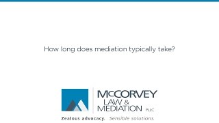 How Long Does Mediation Typically Take