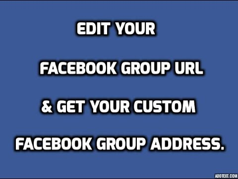 How To Edit Facebook Group URL.