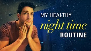 My Healthy Night Time Routine   Doctor Mike