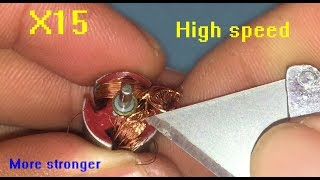 How to upgrade DC motor to max speed  and more stronger  X15