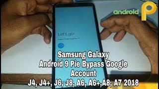 Samsung Galaxy A6/ A6 Plus FRP Unlock or Google Account
