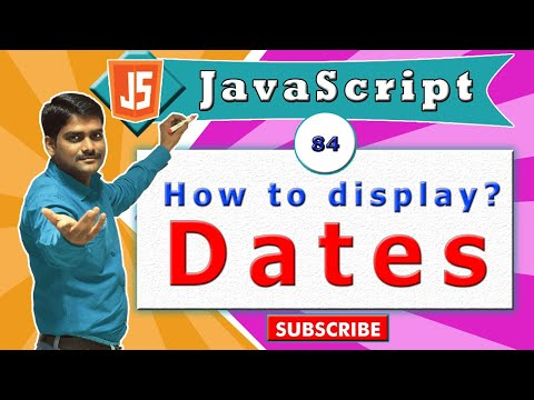 JavaScript tutorial 101 - Displaying Date Objects