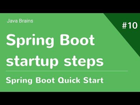 Spring Boot Quick Start 10 - Spring Boot startup steps