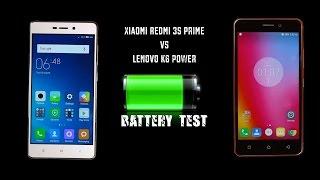 Lenovo K6 Power vs Xiaomi Redmi 3s Prime Battery Test