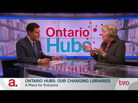 Ontario Hubs: Our Changing Libraries