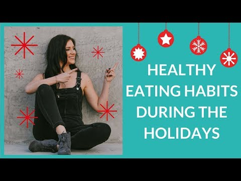 Healthy Eating Habits During The Holidays [MY NINJA TRICK!]